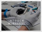 Cell phone repair in brampton:Intouch Wireless