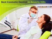 Best Cosmetic Dentist in Beverly Hills