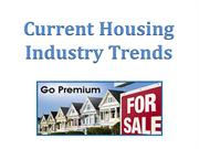 Current Housing Industry Trends