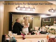 Top Most Salons for Balayage Hair Seattle
