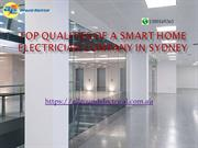 Top Qualities of a Smart Home Electrician Company in Sydney