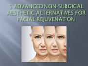 5 Advanced Non-Surgical Aesthetic Alternatives For Facial Rejuvenation