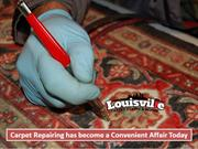 Carpet Repairing has become a Convenient Affair Today