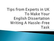 Make Your English Dissertation Writing A Hassle-Free Task
