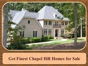 Get Finest Chapel Hill Homes for Sale