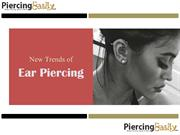 New Trends of Ear Piercing - Piercing Easily