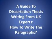 A Guide To Dissertation Thesis Writing From UK Experts