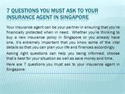 7 questions you must ask to your insurance agent in Singapore
