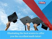 Illustrating the best source to offer you the excellent math tutor!