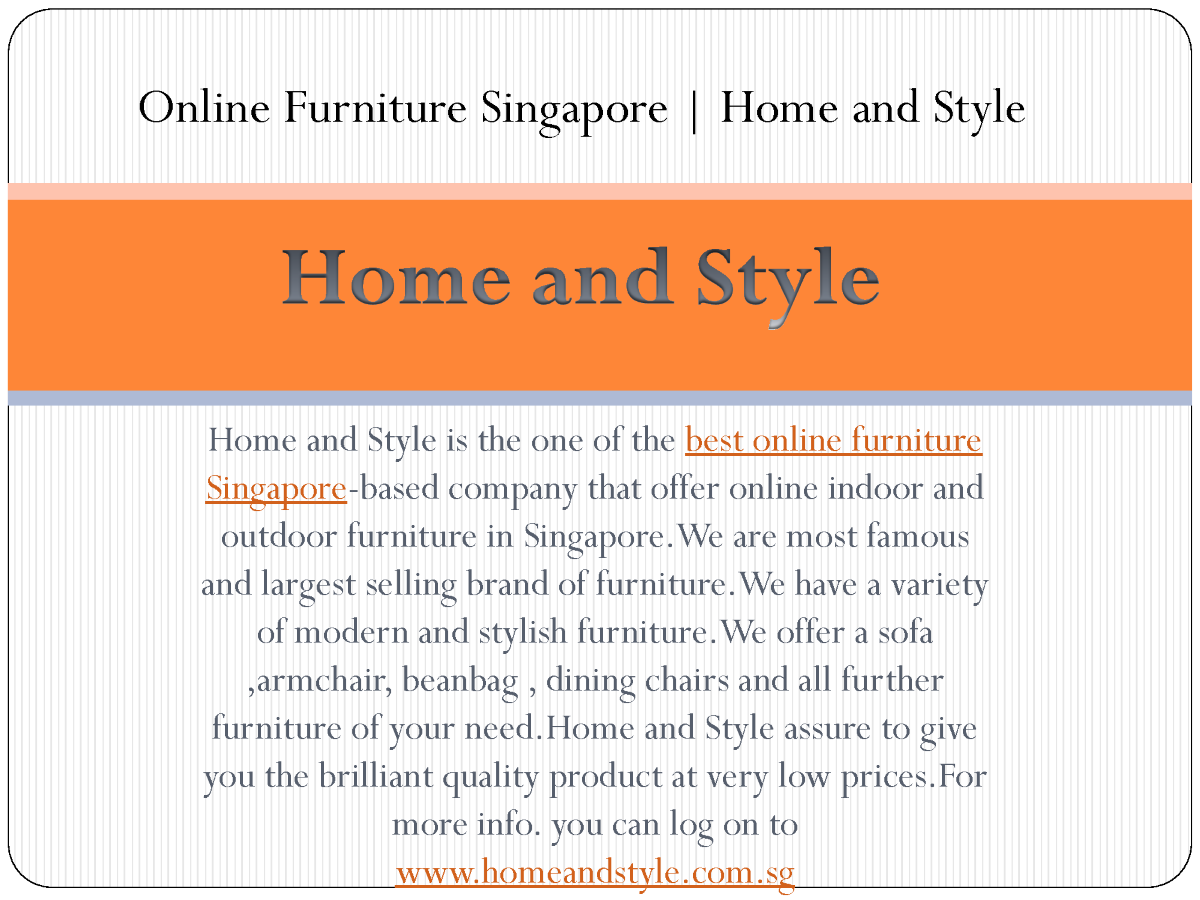 Online Furniture Singapore Home And Style Authorstream