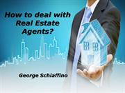 Tips for Working with Real Estate Agents - George Schiaffino