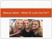 Beauty Salon - What To Look Out For?