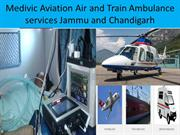 Fast & Less Price Air and Train Ambulance Services from Chandigarh and