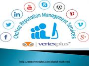 Take advantages of online reputation services  with VertexPlus