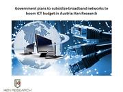 Government plans to subsidize broadband networks to boom