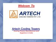 Trusted Cooling Tower Manufacturer |Supplier -Artech Cooling Tower