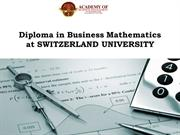 Diploma in Business Mathematics at SWITZERLAND UNIVERSITY