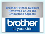 Brother Printer Support Reviewed on All the Important Aspects
