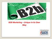 B2B Marketing – Unique In Its Own Way