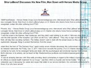 Shia LaBeouf Discusses His New Film, Man Down with Heroes Media Group