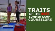 Traits of the Best Summer Camp Counselors