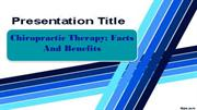 Chiropractic Therapy: Facts And Benefits