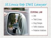 St.Louis top DWI Lawyer