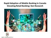 Rapid Adoption of Mobile Banking in Canada Elevating