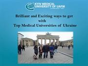 Brilliant and Exciting ways to get with Top medical university of ukra