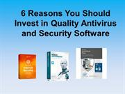 6 Reasons You Should Invest in Quality Antivirus and Security Software