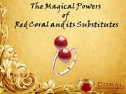 The Magical Powers of Red Coral and its Substitutes