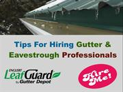 Tips For Hiring Gutter and Eavestrough Professionals