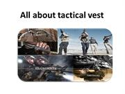 All about tactical vest