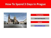 How To Spend 3 Days In Prague