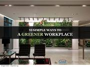 10 Simple ways to a greener workplace