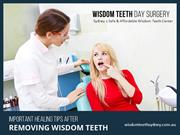 Healing Tips for Wisdom Teeth Removal