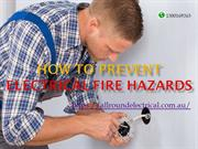 How to prevent Electrical Fire Hazards