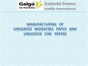 Manufacturing of Uncoated Woodfree Paper and Uncoated Fine Papers