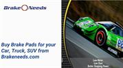 Buy Brake Pads and Parts for your Car, Truck, Suv from Brakeneeds