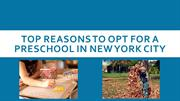 Top Reasons to Opt for a Preschool in New York City