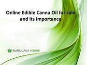 Online Edible Canna Oil for sale and its importance