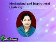Motivational and Inspiring Quotes by Dr. J. Jayalalithaa