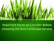 Important Points to Consider Before Choosing the Best Landscape Servic