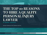 Top 10 Reasons to Hire a Quality Personal Injury Lawyer- ASFS Law Firm