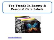 Top Trends In Beauty & Personal Care Labels