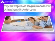 Top 10 Reference Requirements For A Bad Credit Auto Loan
