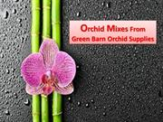 Orchid Mix at Green Barn Orchid Supplies In Florida Miami