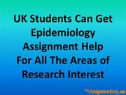 UK Students Can Get Epidemiology Assignment Help For All The Areas of