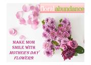 Make Mom Smile with Mother's Day Flowers!
