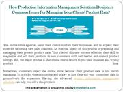 How Production Information Management Solutions Deciphers Common Issue